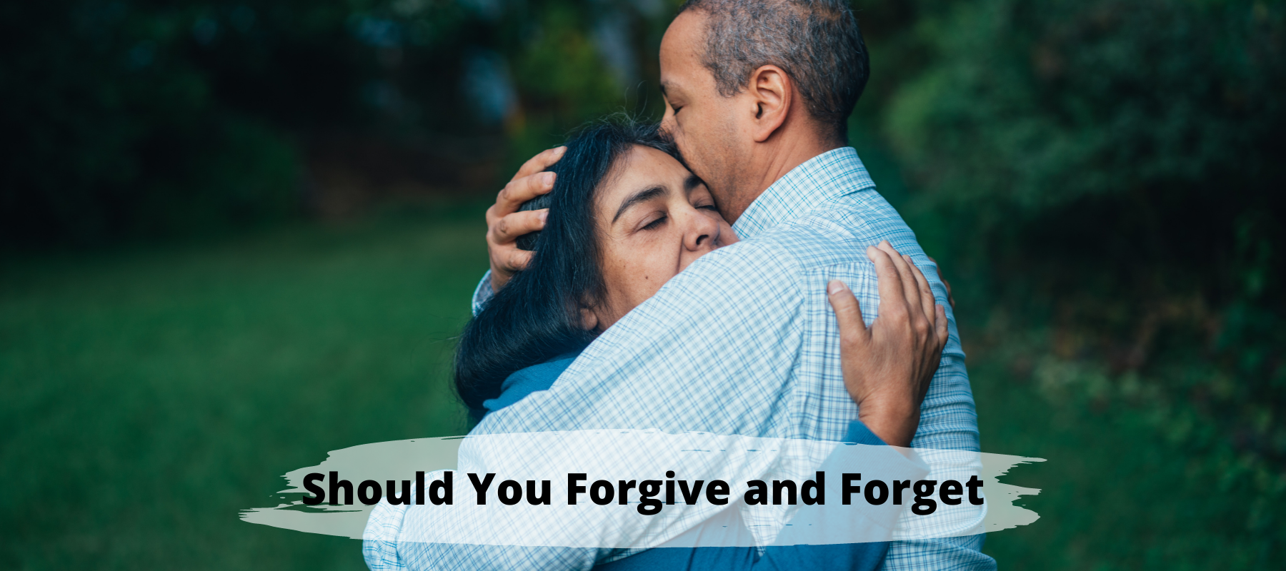 should-you-forgive-and-forget