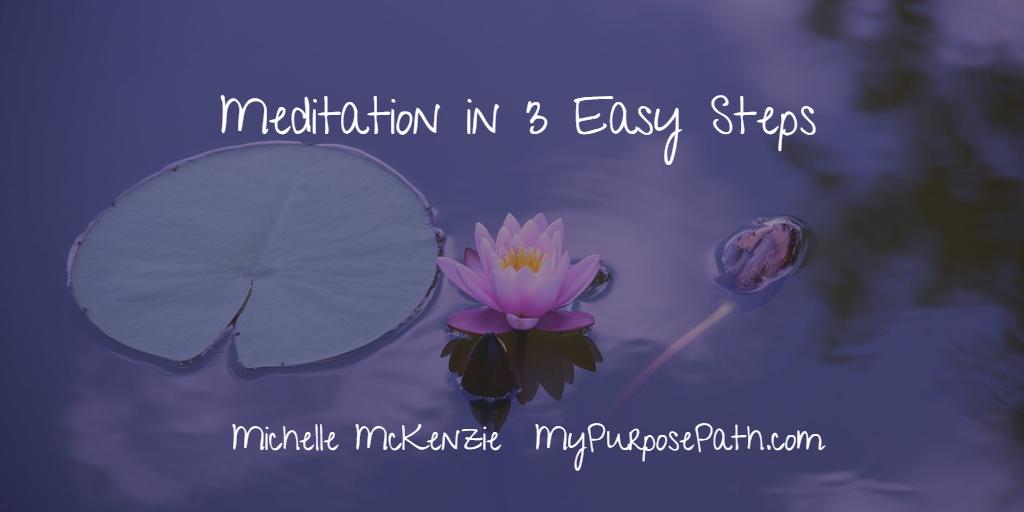 Meditation in 3 Easy Steps