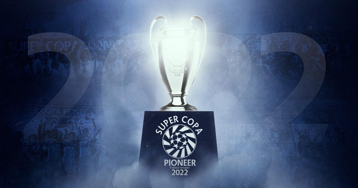 Tudo pronto para a Super Copa Pioneer 2022