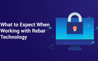 What to Expect When Working with Rebar Technology
