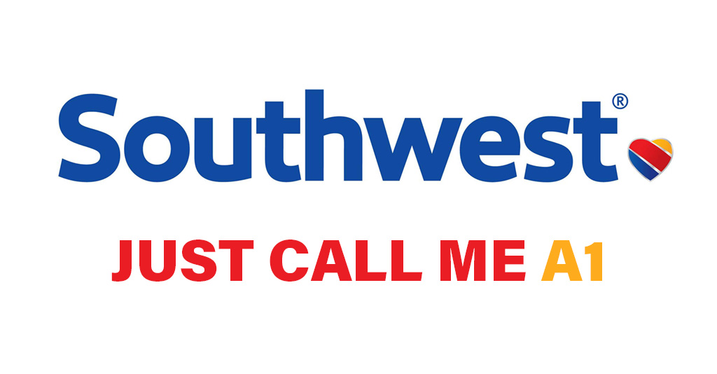 Southwest, Just Call Me A1
