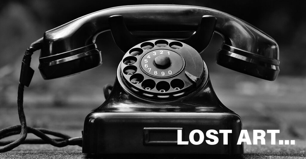 The Lost Art of The Follow Up, Telephone, Black and White