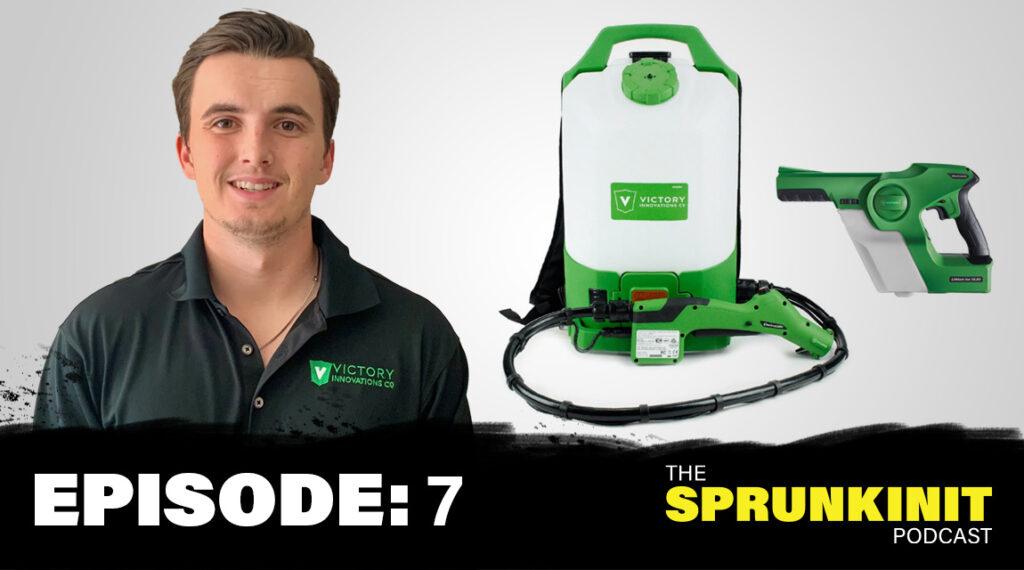 Episode 7, Sprunkinit Podcast, Electrostatic Sprayers, George Ekdahl
