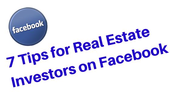 Real Estate Investor Facebook Tips
