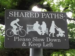 shared paths--please slow down and keep left
