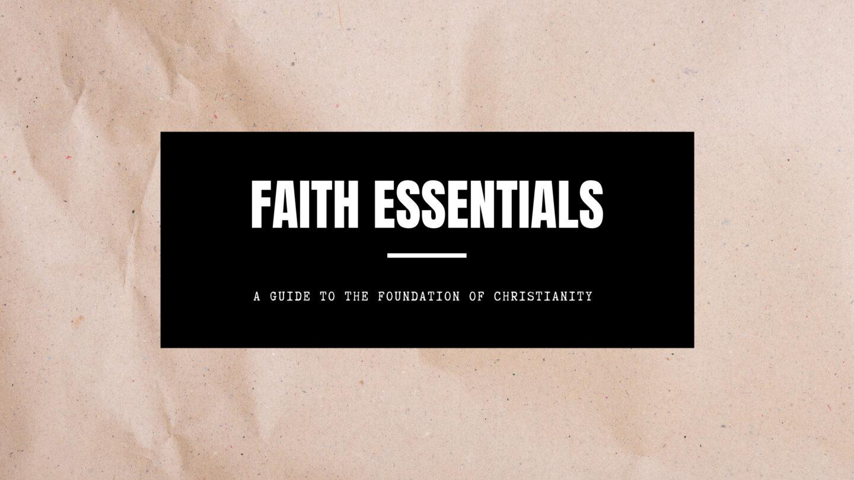 Faith Essentials