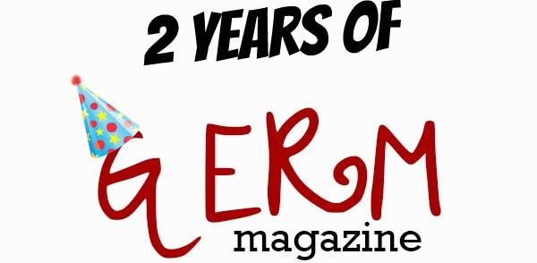 It's Germ's 2nd Anniversary!