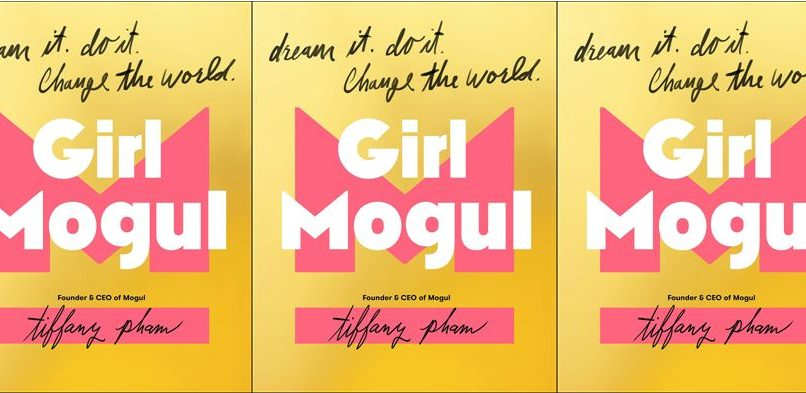 Girl Mogul: Reinventing the Business World with Tiffany Pham