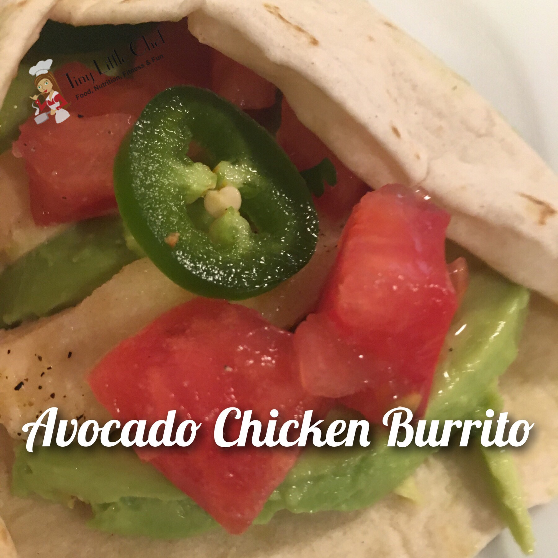 Tiny Little Chef Avocado Chicken Burrito