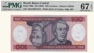 Brasil 100 Cruzeiros, 1984, Serie A11, PMG 67
