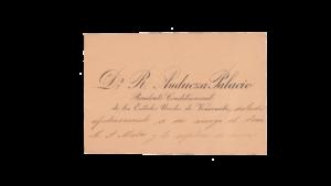 VENEZUELA, Tarjeta de Presentación Presidencial , Dr. Raimundo Andueza Palacio, Abril-10-1892