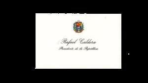 VENEZUELA, Tarjeta de Presentación Presidencial, Dr. Rafael Caldera (1969-1974 / 1994-1999)