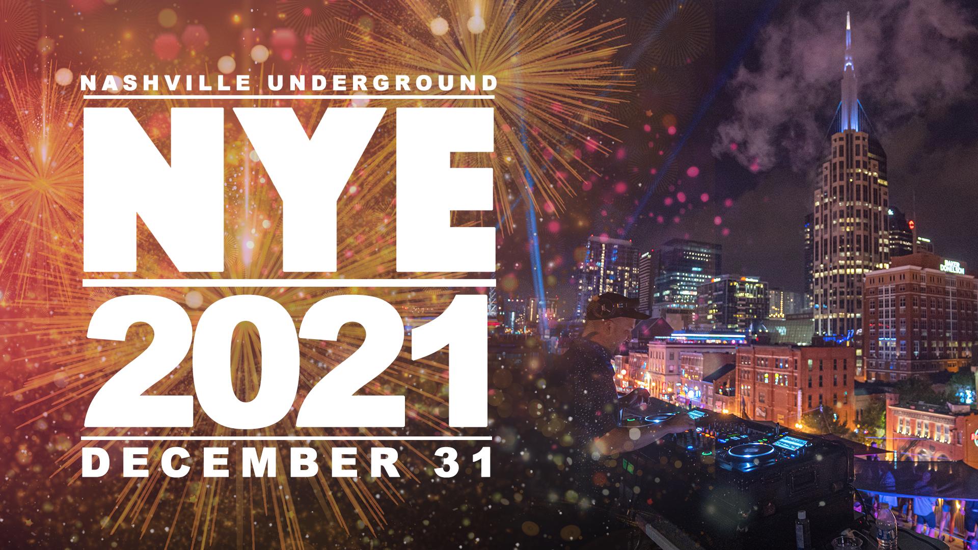 Nashville Underground NYE 2021