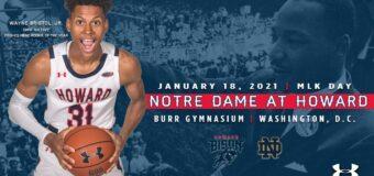 Howard Men's Hoops Set to Host Notre Dame on MLK Day 2021 Bison take on Fighting Irish