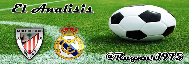 El Analisis: Athletic Club Bilbao vs Real Madrid