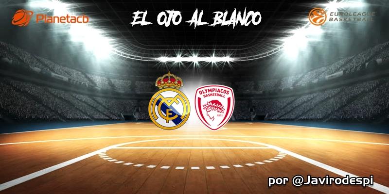 CRÓNICA | EL OJO AL BLANCO | Lección de campeón: Real Madrid 94 – 78 Olympiacos