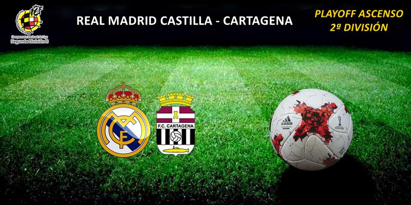 CRÓNICA | Gran partido, resultado insuficiente: Real Madrid Castilla 3 – 1 Cartagena