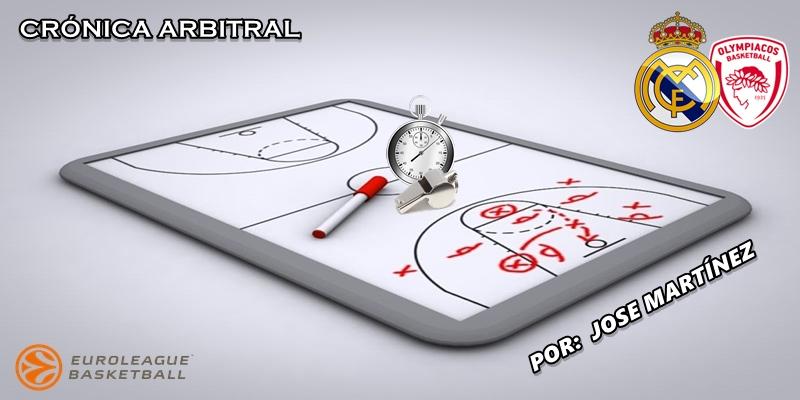 CRÓNICA ARBITRAL   Real Madrid vs Olympiacos   Euroleague   Jornada 13