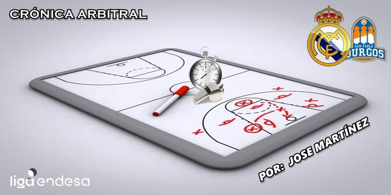 CRÓNICA ARBITRAL   Real Madrid vs San Pablo Burgos   Liga Endesa   Jornada 12