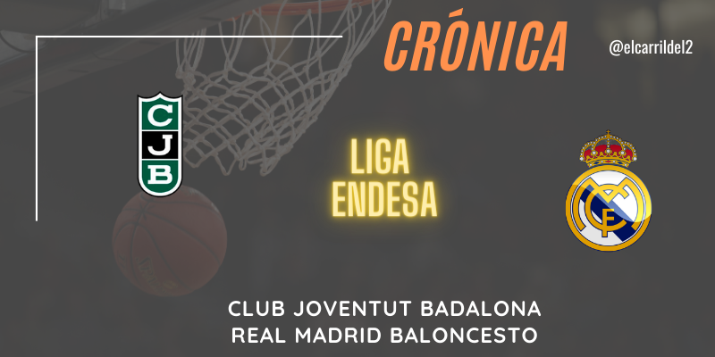 CRÓNICA   Laprovittola disfruta: Club Joventut Badalona 64 – 87 Real Madrid