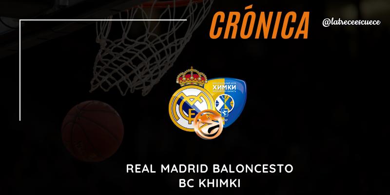 CRÓNICA   El Real Madrid vence al COVID-19: Real Madrid 94 – 85 Khimki