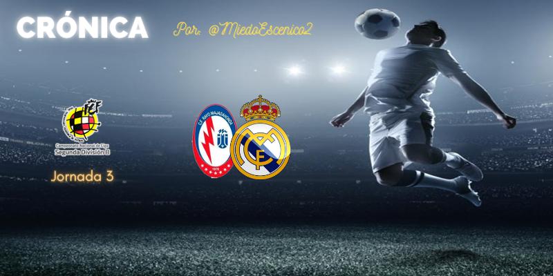 CRÓNICA   Pecadillos de juventud: Rayo Majadahonda 1 – 0 Real Madrid Castilla