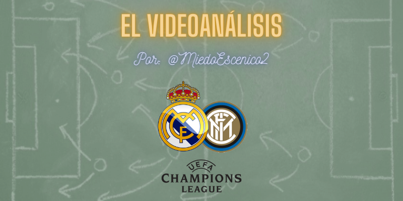 EL VIDEOANÁLISIS   Real Madrid vs Inter de Milán   UCL   Fase de Grupos   Jornada 3