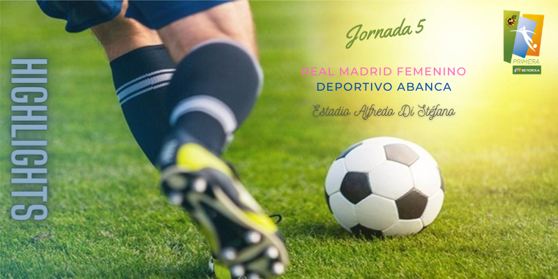 VÍDEO | Highlights | Real Madrid Femenino vs Deportivo Abanca | Primera Iberdrola | Jornada 5