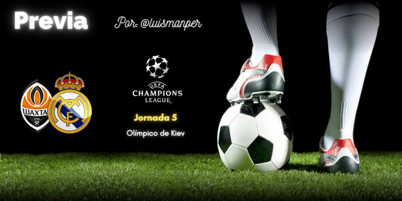 PREVIA | Shakhtar Donetsk vs Real Madrid: El canto del cisne