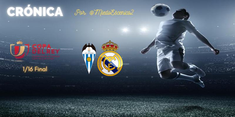 CRÓNICA   Encefalograma plano (y III). Tocado y casi hundido: Alcoyano 2 – 1 Real Madrid