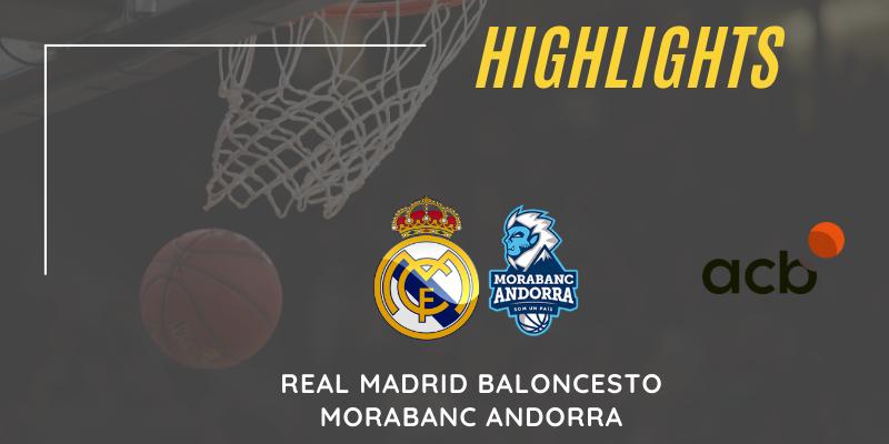VÍDEO | Highlights | Real Madrid vs Morabanc Andorra | Liga Endesa | Jornada 21