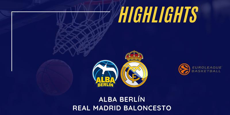 VÍDEO | Highlights | Alba Berlín vs Real Madrid | Euroleague | Jornada 23
