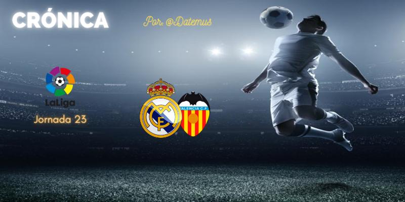 CRÓNICA   Diario de una estafa (II). Gigantes en el mediocampo: Real Madrid 2 – 0 Valencia