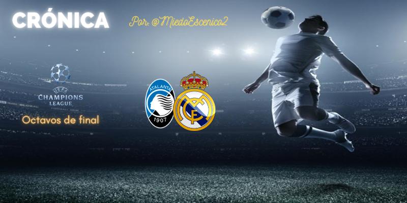 CRÓNICA   Ferlandismo absoluto: Atalanta 0 – 1 Real Madrid