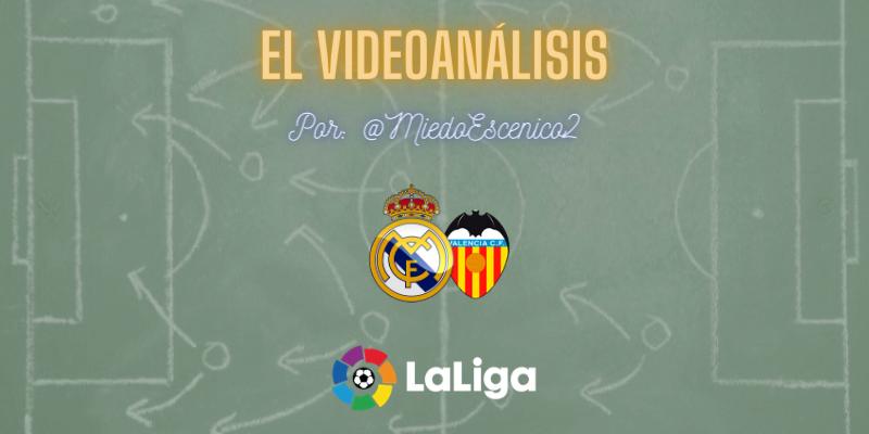 EL VIDEOANÁLISIS | Real Madrid vs Valencia | LaLiga | Jornada 23
