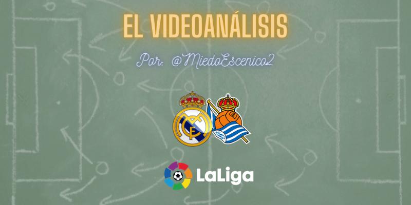 EL VIDEOANÁLISIS   Real Madrid vs Real Sociedad   LaLiga   Jornada 25