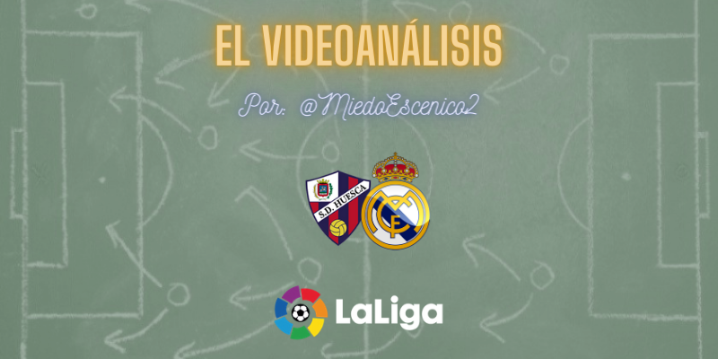 EL VIDEOANÁLISIS | SD Huesca vs Real Madrid | LaLiga | Jornada 22