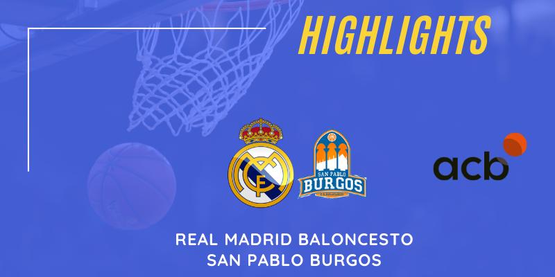 VÍDEO | Highlights | Real Madrid vs San Pablo Burgos | Liga Endesa | Jornada 24