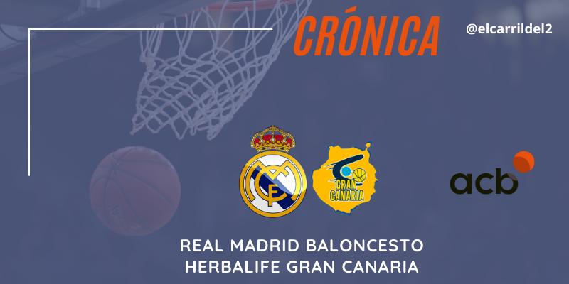 CRÓNICA | El cansancio pasa factura: Real Madrid 81 – 80 Herbalife Gran Canaria
