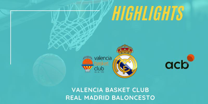 VÍDEO | Highlights | Valencia Basket vs Real Madrid | Euroleague | Jornada 25