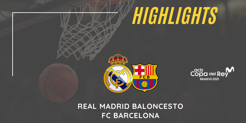 VÍDEO | Highlights | Real Madrid vs FC Barcelona | Copa del Rey | Final