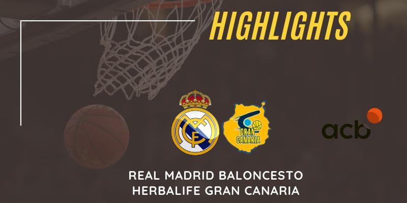 VÍDEO | Real Madrid vs Herbalife Gran Canaria | Liga Endesa | Jornada 22