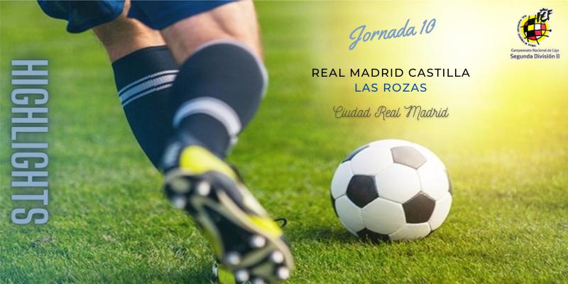 VÍDEO | Highlights | Real Madrid Castilla vs Las Rozas | 2ª División B | Jornada 10