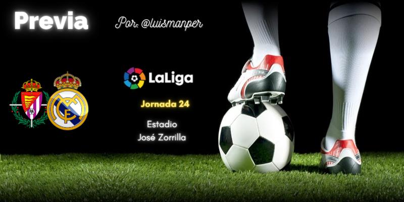 PREVIA   Valladolid vs Real Madrid: Éramos pocos y cayó Benzema