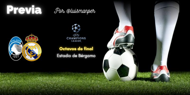 PREVIA   Atalanta vs Real Madrid: A la Champions con lo mínimo