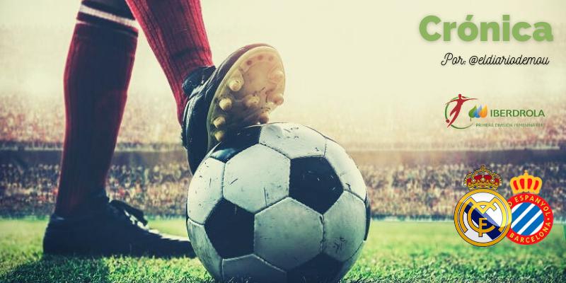 CRÓNICA   La segunda unidad funciona: Real Madrid Femenino 4 – 1 RCD Espanyol Femení