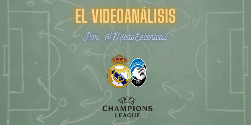 EL VÍDEOANÁLISIS | Real Madrid vs Atalanta | UCL | 1/8 Final | Vuelta