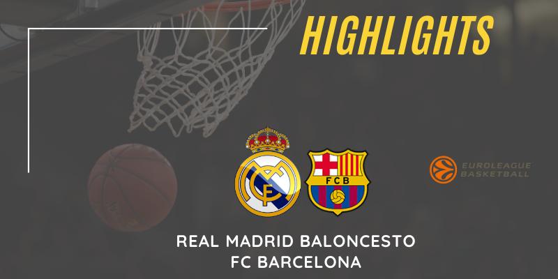 VÍDEO | Highlights | Real Madrid vs FC Barcelona | Euroleague | Jornada 29