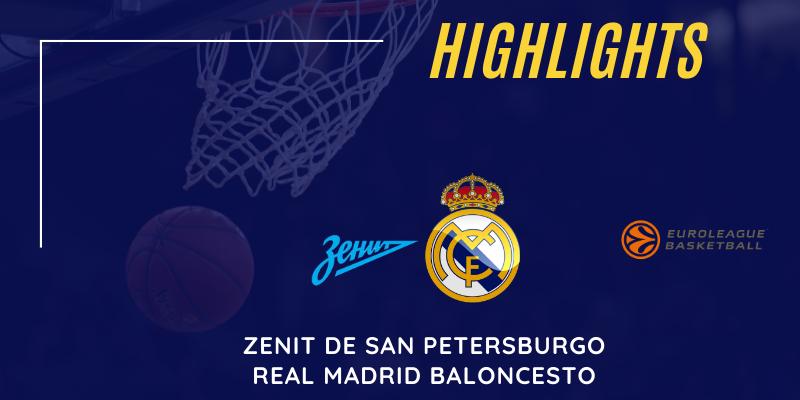 VÍDEO | Highlights | Zenit vs Real Madrid | Euroleague | Jornada 28