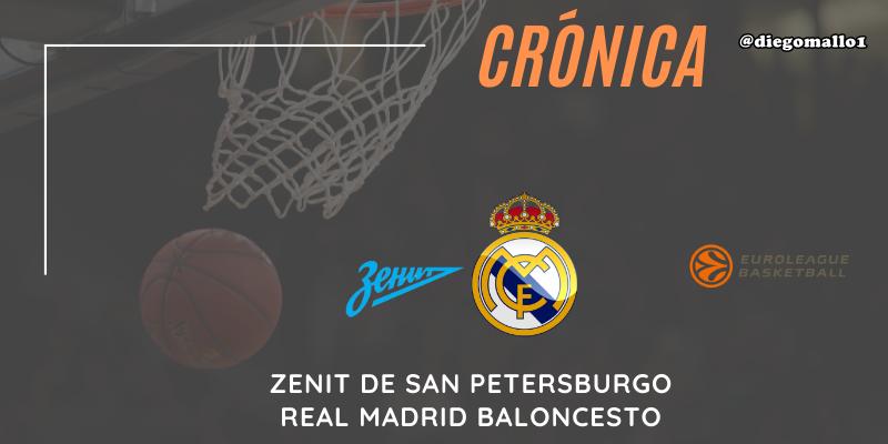 CRÓNICA | Reacción de campeón: Zenit 71 – 75 Real Madrid